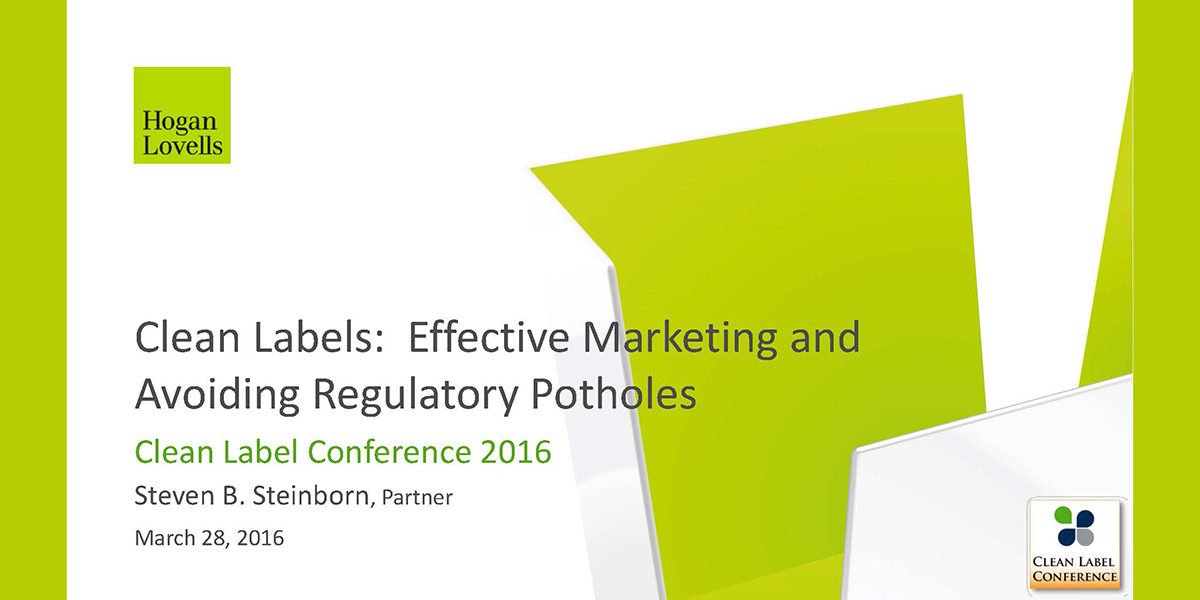 STEVEN-STEINBORN-CLEAN-LABELS-MARKETING-REGULATORY-HURDLES-2016-CLC