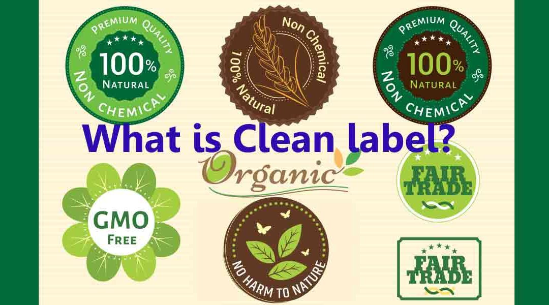 Clean Labels: What are Consumers Saying, What is Industry Doing?