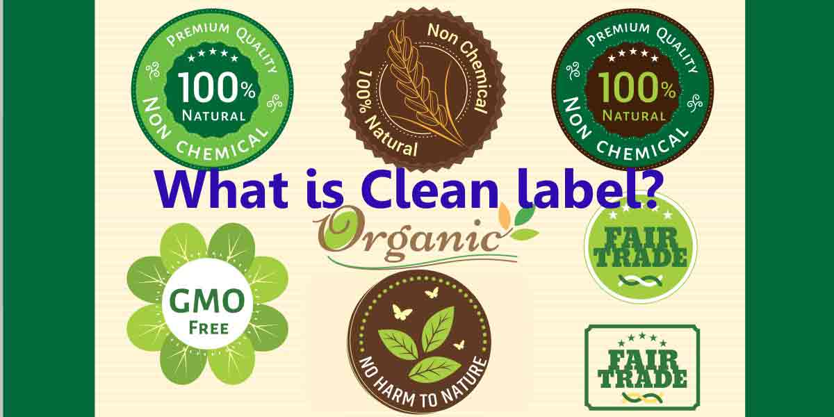 How are consumers defining clean label? Are clean label products GMO-free, fair trade, 100% natural without chemicals?