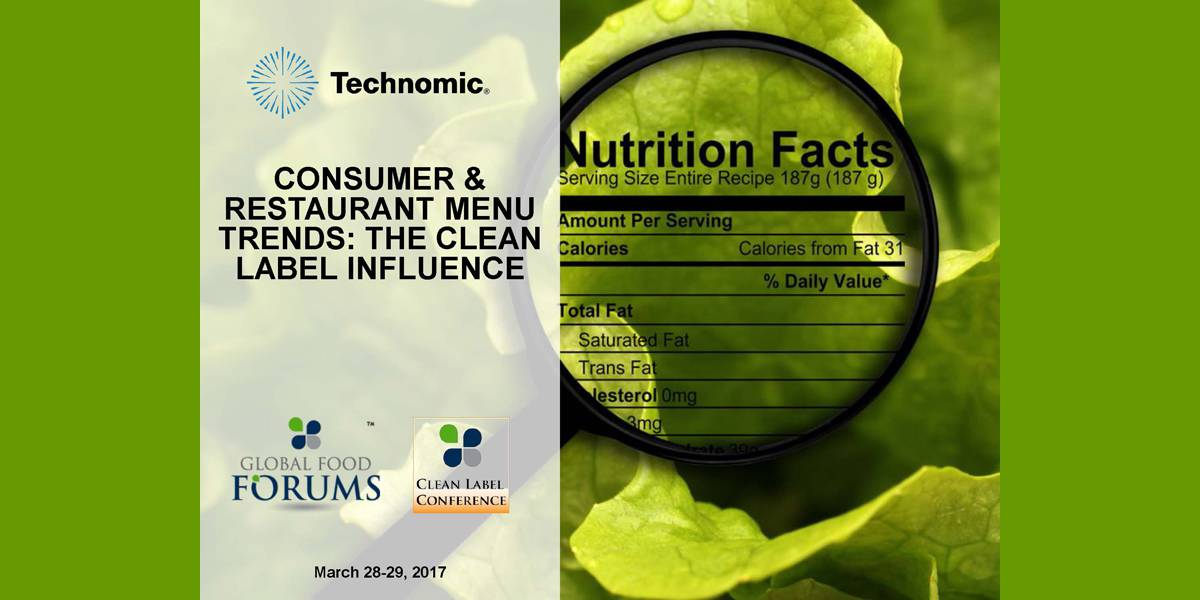 L. Freier A. Harvey Technomic Clean Label Foodservice Trends 2017 CLC