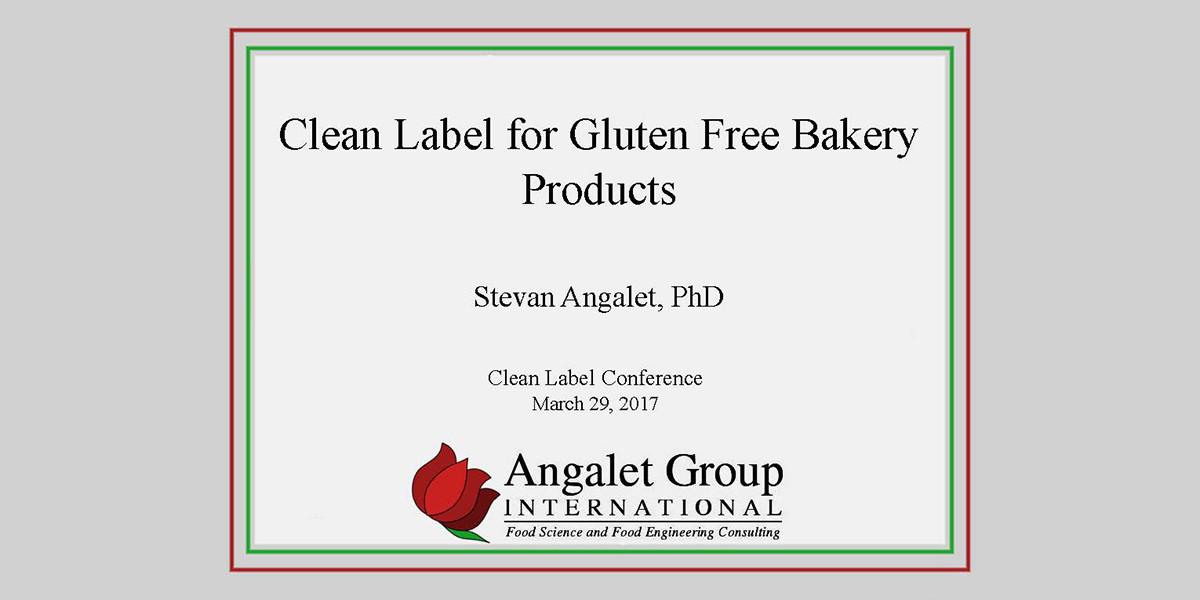 STEVAN ANGALET GLUTEN FREE CLEAN LABEL BAKERY 2017 CLC