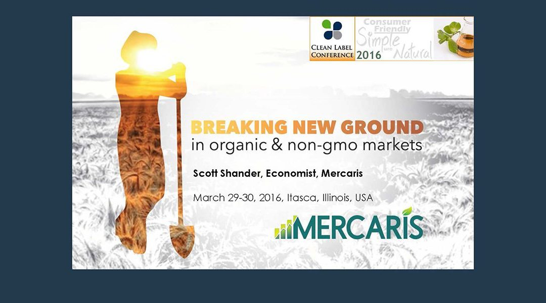 Organic and Non-GMO Markets Presentation