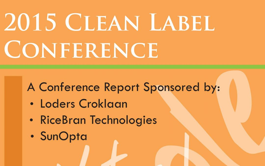 2015 Clean Label Post Conference Magazine