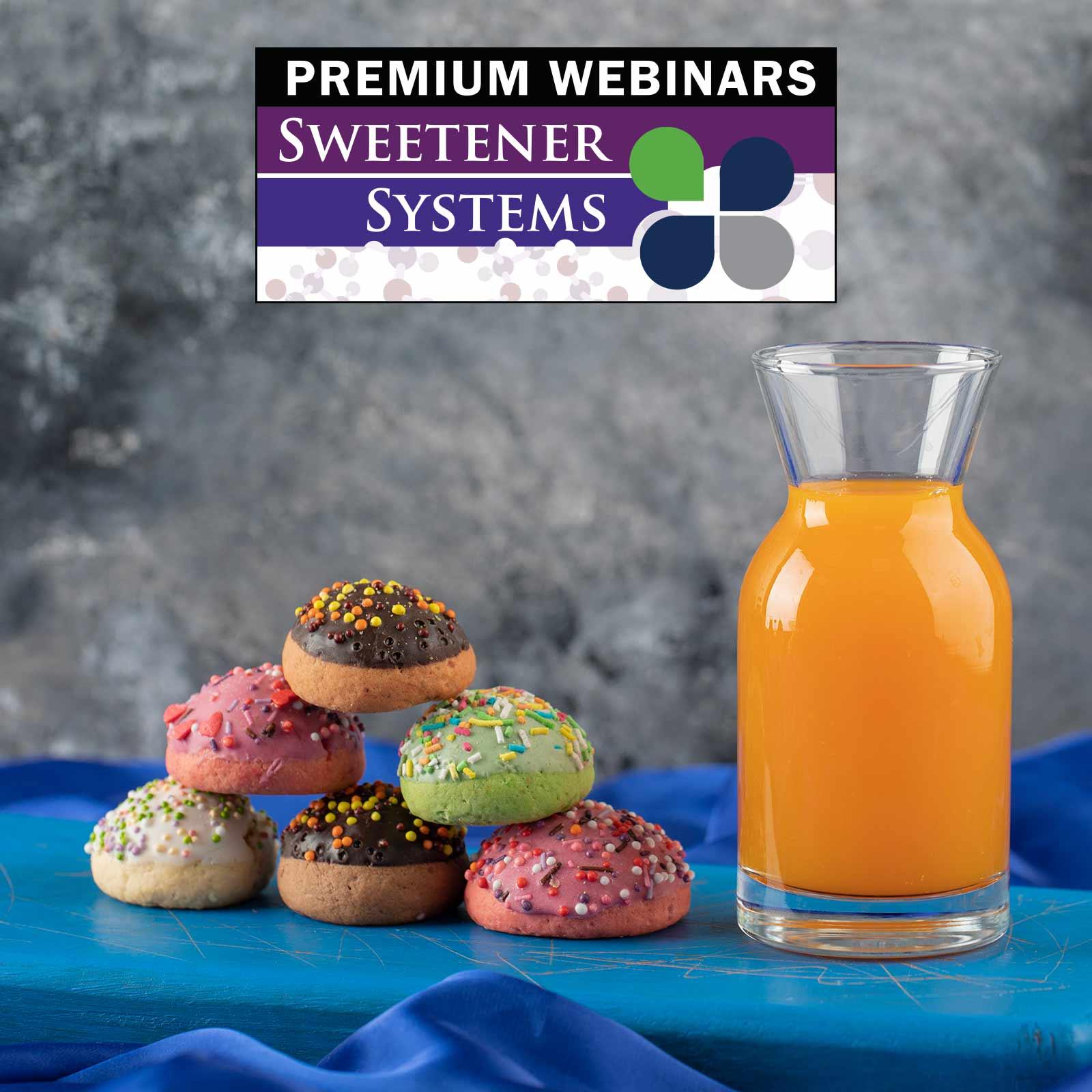 2021 Sweetener Systems Premium Webinar Menu